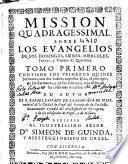 Mission quadragessimal sobre los Euangelios de los domingos, lunes, miercoles, jueues, y viernes de Quaresma
