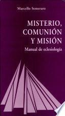 Misterio, comunión y misión