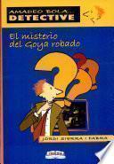 Misterio Del Goya Robado, El
