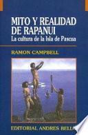 Mito y realidad de Rapanui