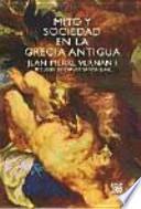 Mito y sociedad en la Grecia Antigua