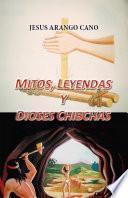 Mitos, Leyendas, y Dioses Chibchas
