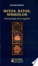 Mitos, ritos, símbolos