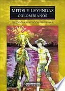 Mitos y leyendas colombianos
