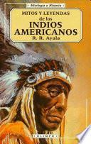 Mitos y leyendas de los indios americanos