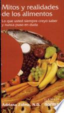 Mitos y realidades de los alimentos