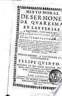 Mixto moral de sermones de quaresma en las ferias mayores y diferentes festividades