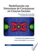 Modelización con estructuras de covarianzas en ciencias sociales. Temas esenciales, avanzados y aportaciones especiales