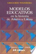 Modelos educativos en la historia de América Latina