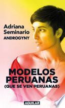 Modelos peruanas (que se ven peruanas)