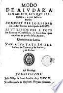 Modo de aiudar a ben morir, als qui per malaltia, ò per iusticia moren, compost per lo P. Pedro Gil ...