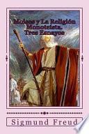 Moiss y La Religin Monotesta