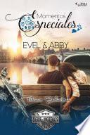 Momentos Especiales - Evel & Abby