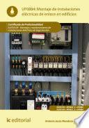 Montaje de instalaciones eléctricas de enlace en edificios. ELEE0109