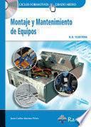 Montaje y Mantenimiento de Equipos (GRADO MEDIO).