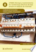 Montaje y mantenimiento de instalaciones eléctricas de baja tensión en edificios de viviendas. ELEE0109