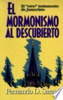 Mormonismo Al Descubierto / Mormonism Uncovered