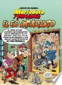 Mortadelo y FilemóN. el 60 Aniversario / Mortadelo and FilemóN. 60th Anniversary