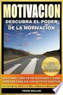 Motivacion - Descubra el poder de la motivacion