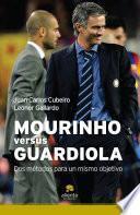 Mourinho versus Guardiola