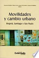 Movilidades y Cambio Urbano