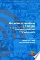 Movimientos populistas en Europa: la actualización del discurso totalitario en los medios de comunicación actuales y su repercusión en la opinión pública