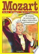 Mozart para jovenes principiantes / Mozart for Young Beginners