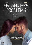 MR. AND MRS. PROBLEMS