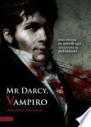 Mr. Darcy, vampiro / Mr. Darcy, Vampyre