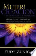 Mujer! Creacion de Dios Para Sus Propositos