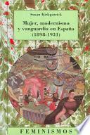 Mujer, modernismo y vanguardia en España