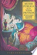 Mujer pública y vida privada