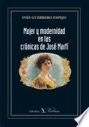 Mujer y modernidad en las crónicas de José Martí