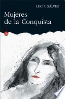 Mujeres de la Conquista