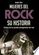 Mujeres del rock. Su historia