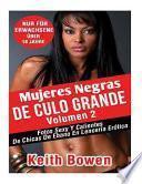 Mujeres Negras de Culo Grande Volumen 2