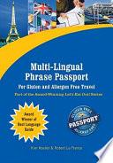 Multi-Lingual Phrase Passport for Gluten and Allergen Free Travel (eBook Edition)
