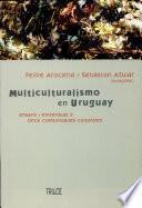 Multiculturalismo en Uruguay