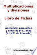 Multiplicaciones y Divisiones - Libro de Fichas