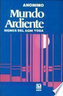 Mundo Ardiente. Agni Yoga