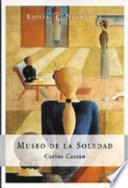 Museo de la soledad