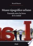Museo tipográfico urbano
