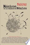 Musicos En La Ciudad De Mexico