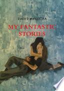 My Fantastic Stories