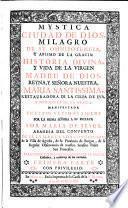 Mystica ciudad de Dios, milagro de su omnipotencia y abismo de la gracia: historia divina y vida de la virgen Maria Santissima (etc.)