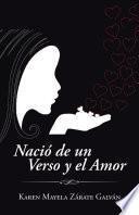 Nació de un Verso y el Amor