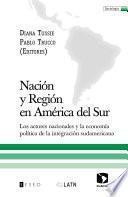 Nación y región en América del Sur