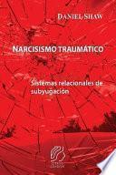 Narcisismo traumático