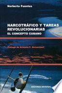Narcotráfico y tareas revolucionarias
