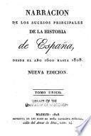 Narración de los sucesos principales de la historia de España, desde el año 1600 hasta 1808